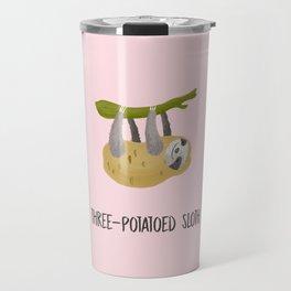Three-Potatoed Sloth Travel Mug