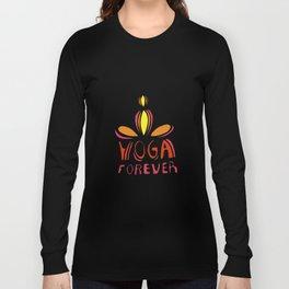 yoga forever Long Sleeve T-shirt