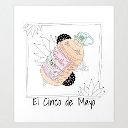 El Cinqo De Mayo - Celebration Day Art Print