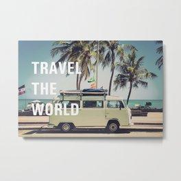 Travel the world Metal Print