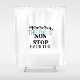 Non Stop | Hamilton Shower Curtain