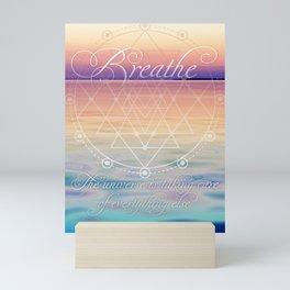 Breathe - Reminder Affirmation Mindful Quote Mini Art Print