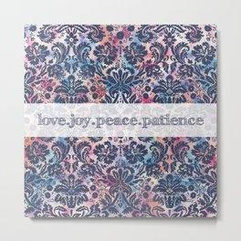 Love.Joy.Peace.Patience Metal Print