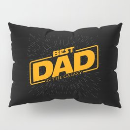 Best Dad in the Galaxy | Father's Day Pillow Sham