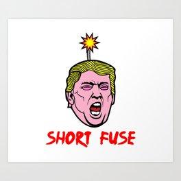 Short Fuse Art Print