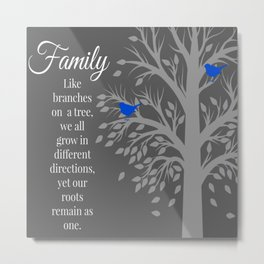Family Tree Quote Art Metal Print