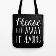 Please Go Away, I'm Reading (Polite Version) - Inverted Tote Bag