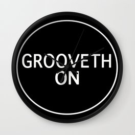Grooveth On Wall Clock
