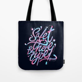 So, let there be type Tote Bag
