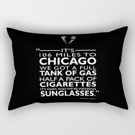 Its 106 Miles To Chicago Rectangular Pillow