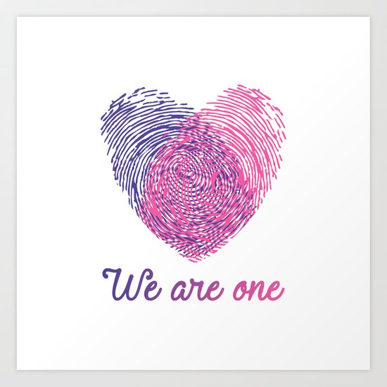 We are one - Valentine love Art Print