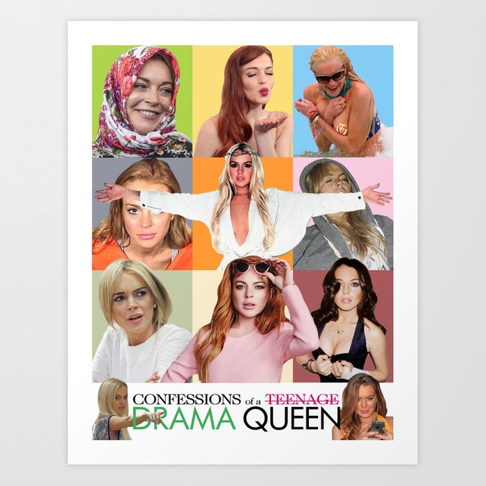 Confessions Of A Teenage Drama Queen Lola Steppe Peaked In High School Art Print