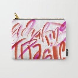 Everything is Tragic Carry-All Pouch