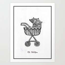 Oh Baby Carriage Art Print