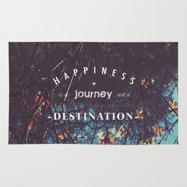 Happiness is a journey not a destination Rug