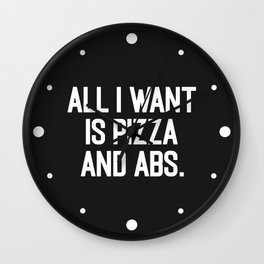Pizza & Abs Funny Gym Saying Wall Clock