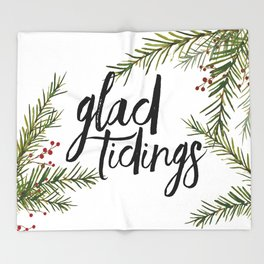 A glad tidings holiday Throw Blanket
