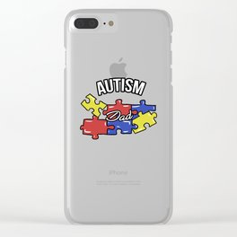 Autism Dad Autistic Awareness Day Asperger Gift Clear iPhone Case