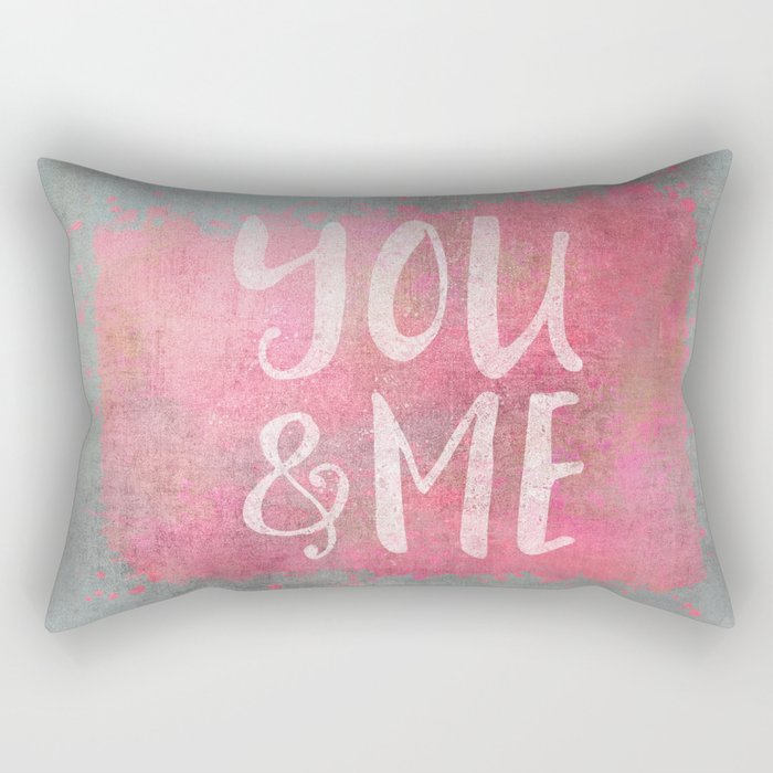 You and me Love typography Rectangular Pillow