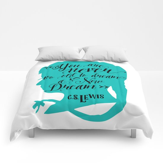 You are Never too old to deam a new Dream Comforters