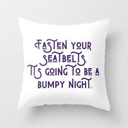 A Bumpy Night Throw Pillow