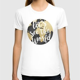 Let's See The World T-shirt