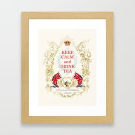 Keep Calm and Drink Tea Framed Art Print
