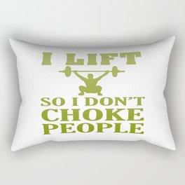 I LIFT So I Don't Choke People Rectangular Pillow