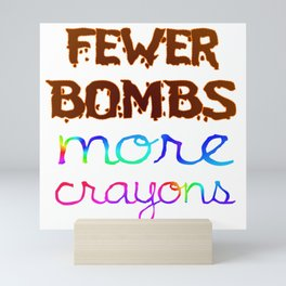 Fewer Bombs Mini Art Print