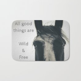 All Good Things are Wild and Free, thoreau quote, horse photo sepia inspirational freedom Bath Mat