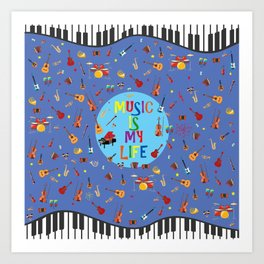Music is my life (Blue) Art Print