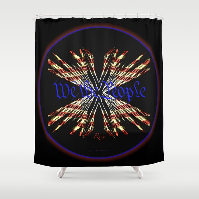 We the People Rise II Shower Curtain