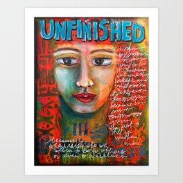 Unfinished Art Print