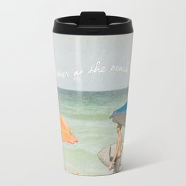 It's better at the beach Travel Mug