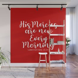 Bible Verse His Mercies are new every morning Wall Mural