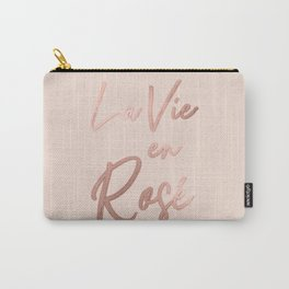 La Vie en Rose French Quote Rose Gold Pink Carry-All Pouch