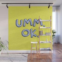 Umm OK Wall Mural