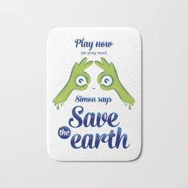 Simon says... Save the earth Bath Mat