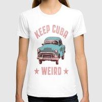 cuba T-shirts featuring Weird Cuba by Tenacious Tees