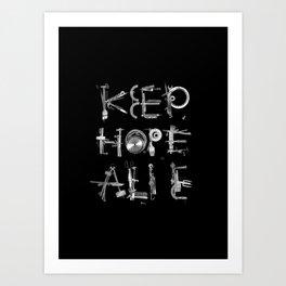 Keep Hope Ali_e Art Print