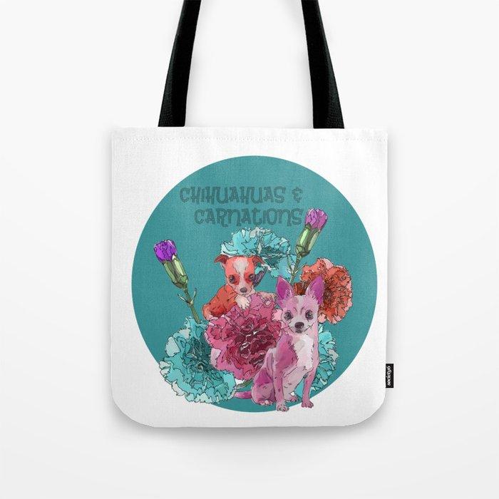 chihuahuas and carnations Tote Bag