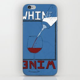 Whine to Wine iPhone Skin