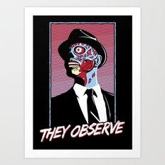 They Observe Art Print