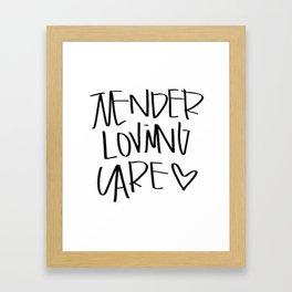 Tender Loving Care Framed Art Print