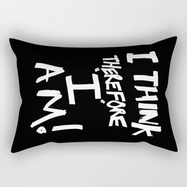 I think, therefore I am = Je pense donc je suis Rectangular Pillow