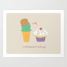 Inter-Dessert Dating Art Print