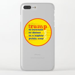 Trump Definition Clear iPhone Case
