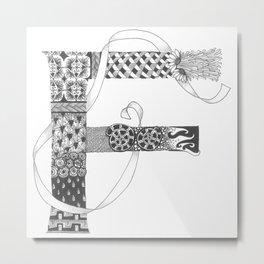 "Zenletter ""F"" Metal Print"