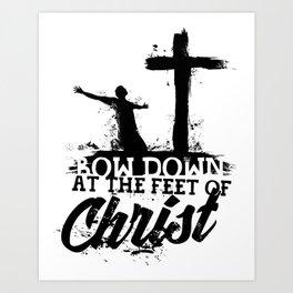 Christian print. Bow down at the feet of Christ. Art Print