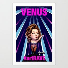 VENUS artRAVE Art Print